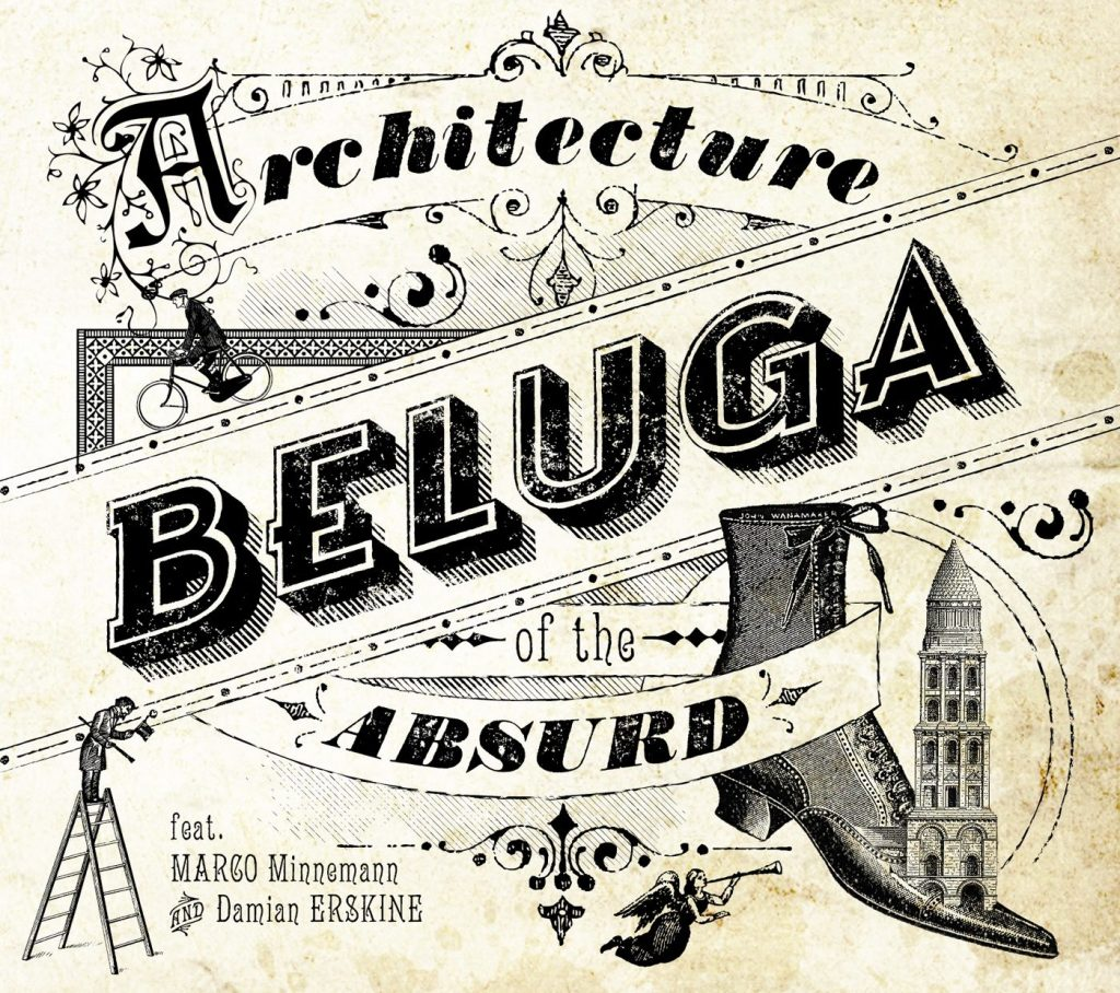 architecture of the absurd beluga cd